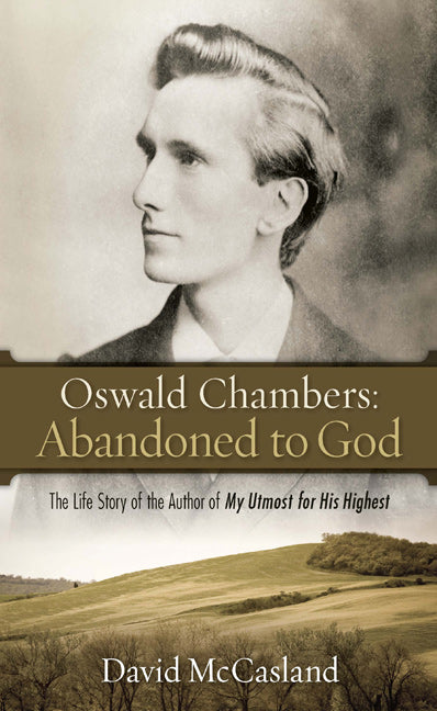 Oswald Chambers, Abandoned to God