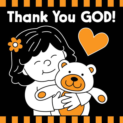 Thank You God!  Black & White Board Book