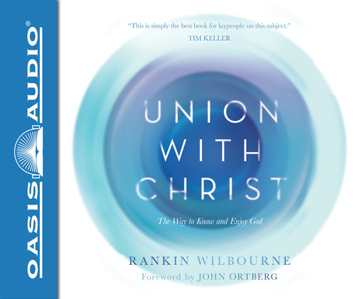 Union With Christ (Library Edition)