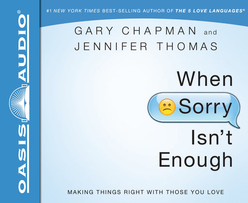 When Sorry Isn't Enough (Library Edition)