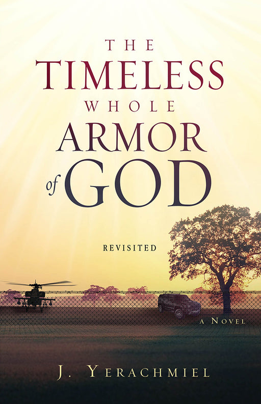 The Timeless Whole Armor of God