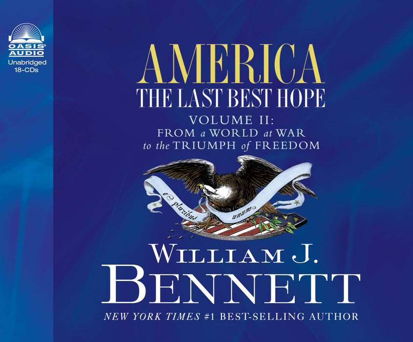 America: The Last Best Hope (Volume II)