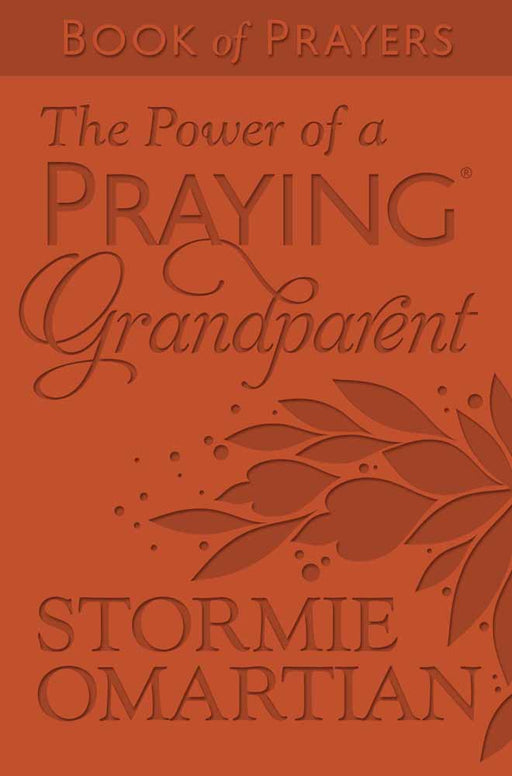The Power of a Praying® Grandparent Book of Prayers Milano Softone™