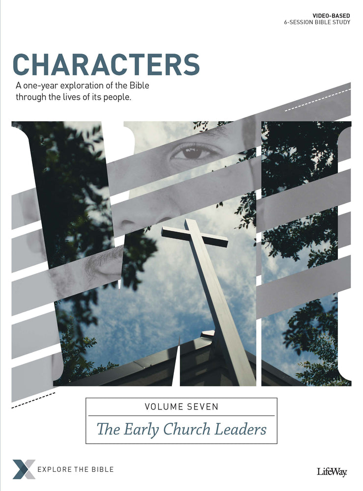 Characters Volume 7: The Early Church Leaders - Bible Study Book