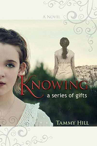 Knowing - a series of gifts