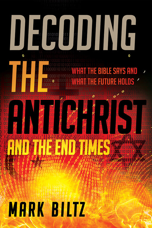 Decoding the Antichrist and the End Times