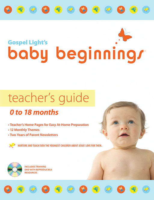 Baby Beginnings Teacher's Guide (with CD-ROM): 0-18 Months