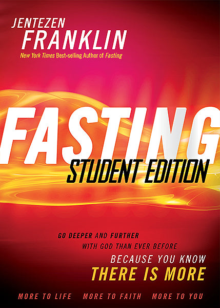 Fasting Student Edition