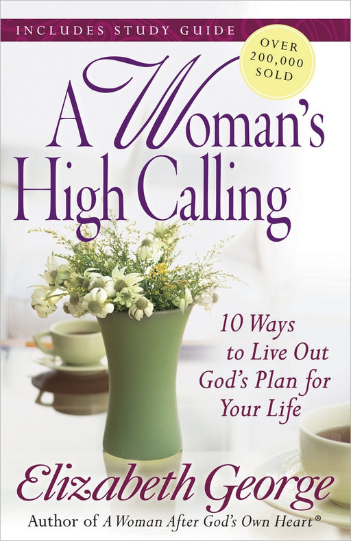 A Woman's High Calling