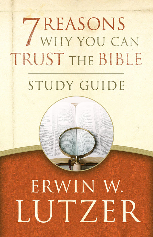 7 Reasons Why You Can Trust the Bible Study Guide