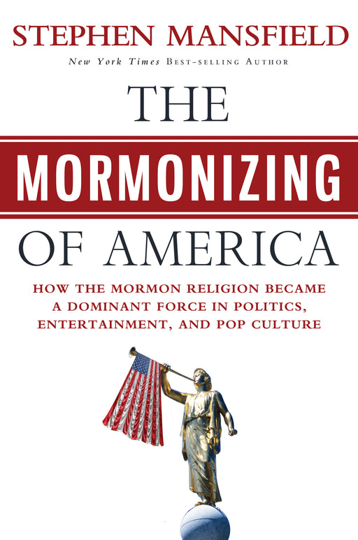 Mormonizing of America, The