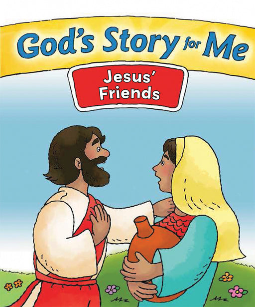 God's Story for Me—Jesus' Friends