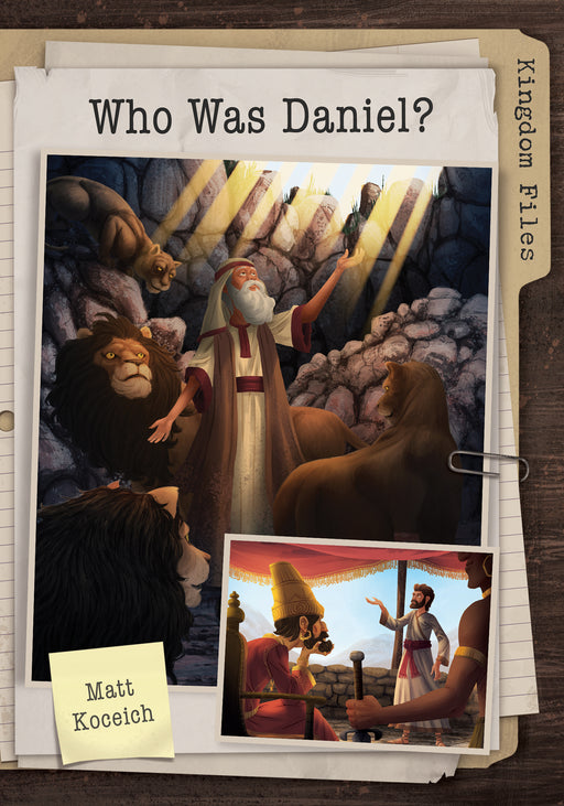 Kingdom Files: Who Was Daniel?