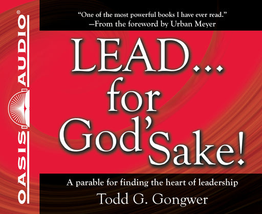 LEAD . . . For God's Sake!