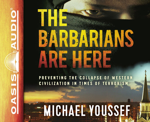 The Barbarians Are Here (Library Edition)