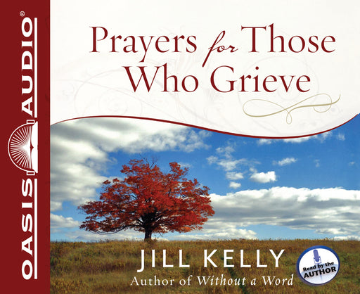 Prayers for Those Who Grieve (Library Edition)