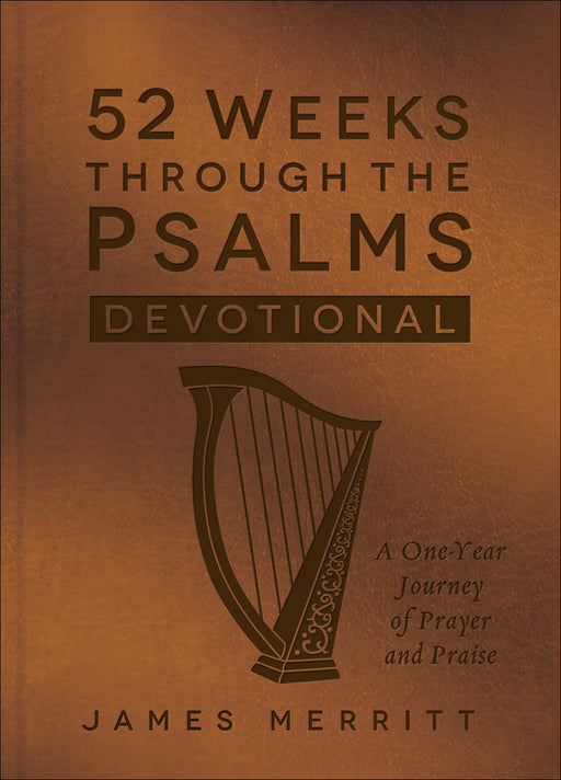 52 Weeks Through the Psalms Devotional