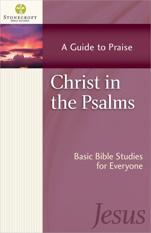 Christ in the Psalms