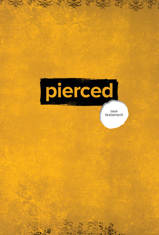 Pierced: The New Testament