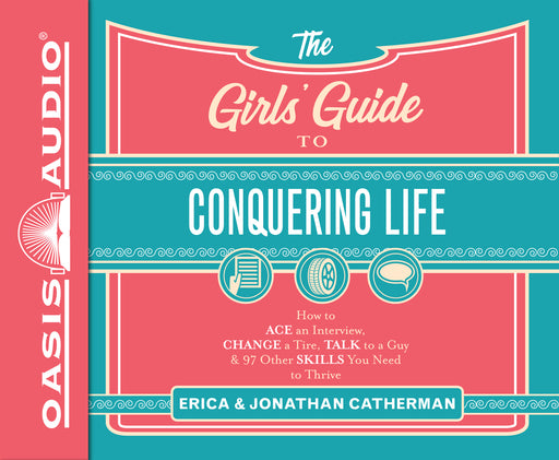 The Girls' Guide to Conquering Life (Library Edition)