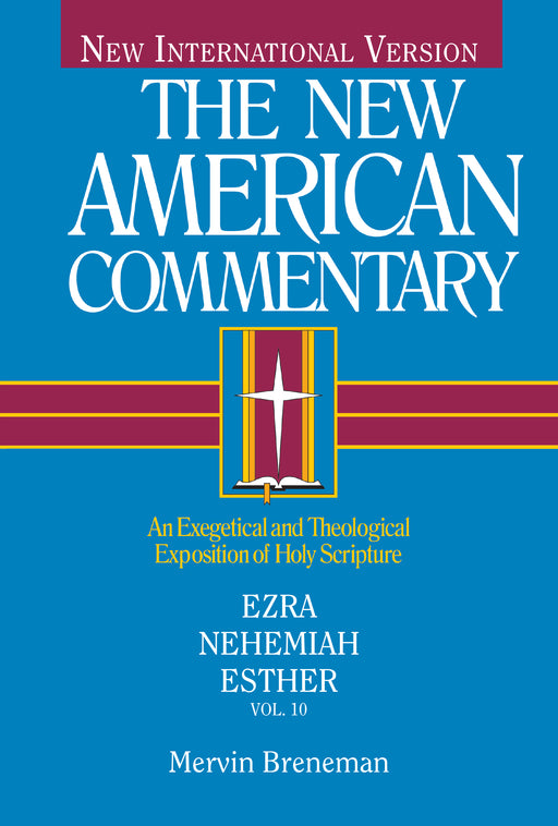 NAC - Ezra, Nehemiah, Esther