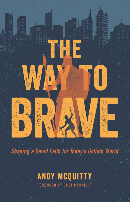 The Way to Brave