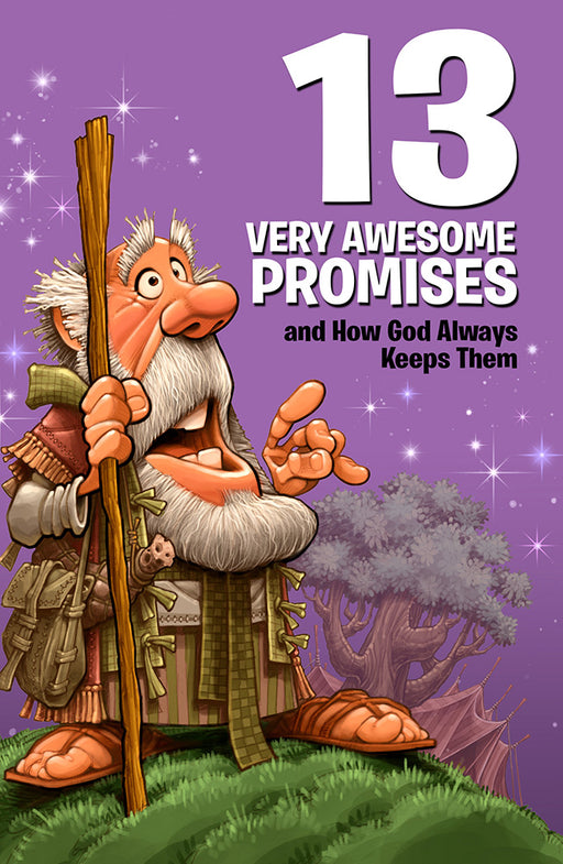 13 Very Awesome Promises and How God Always Keeps Them