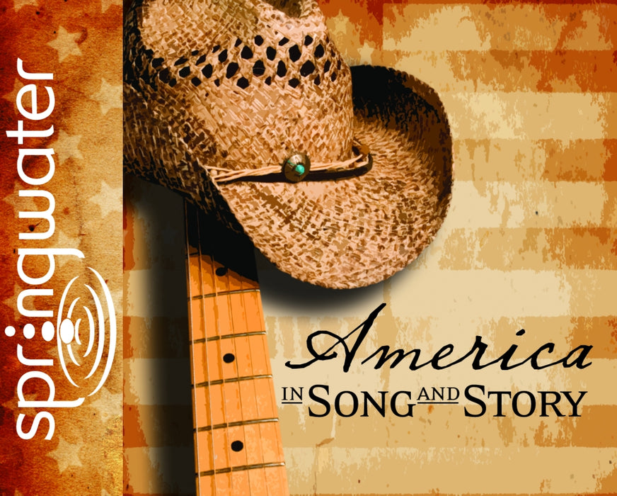 America in Song and Story (Library Edition)