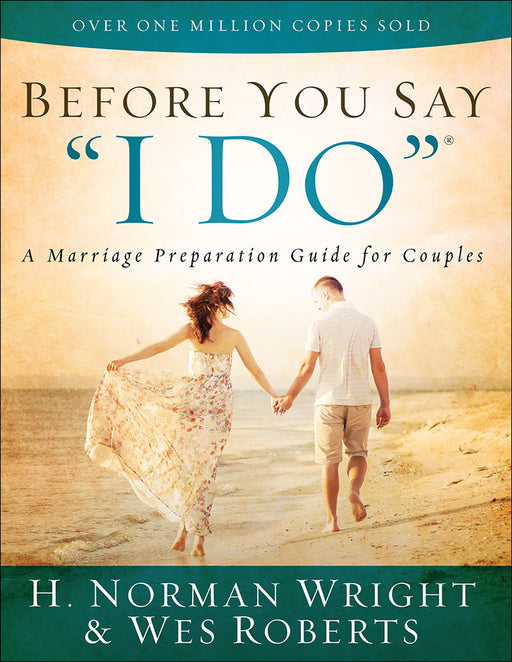 "Before You Say ""I Do""®"