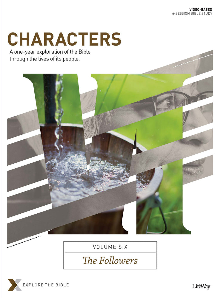Characters Volume 6: The Followers - Bible Study Book