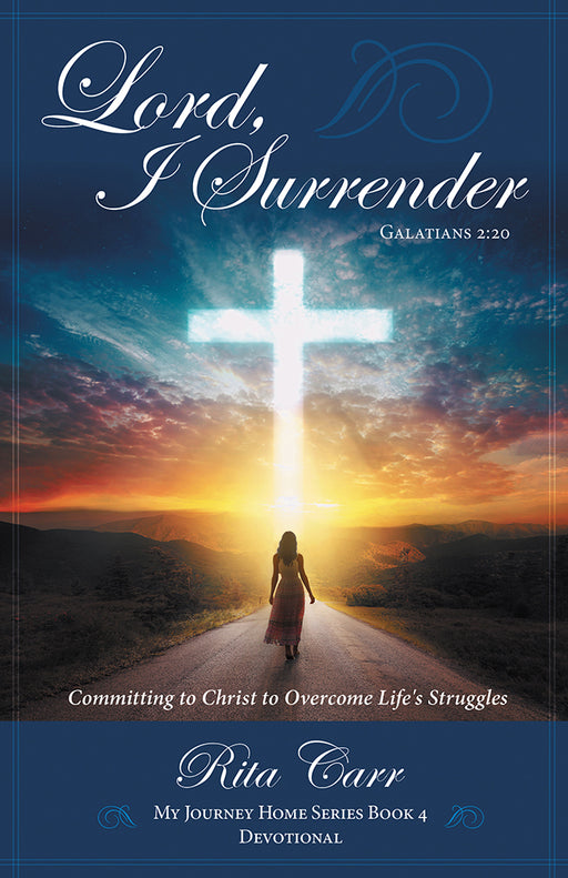 Lord, I Surrender