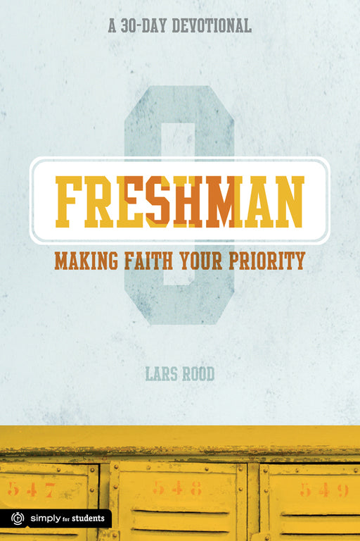 Freshman: Making Faith Your Priority