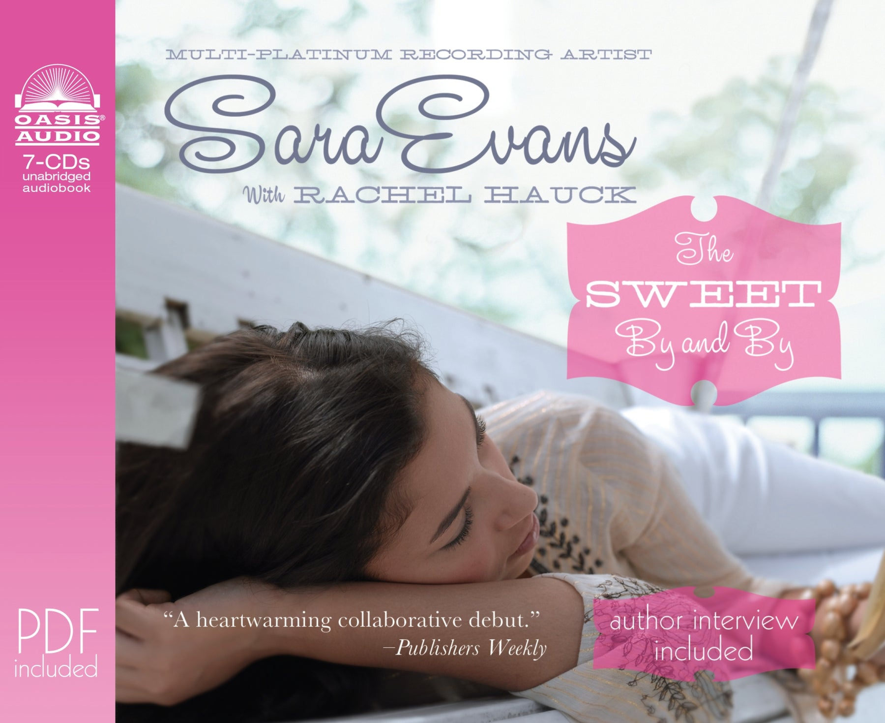 The Sweet By and By (Library Edition)