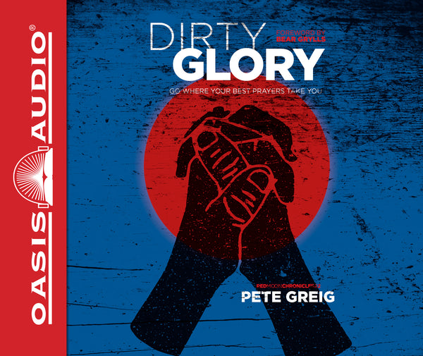 Dirty Glory (Library Edition)
