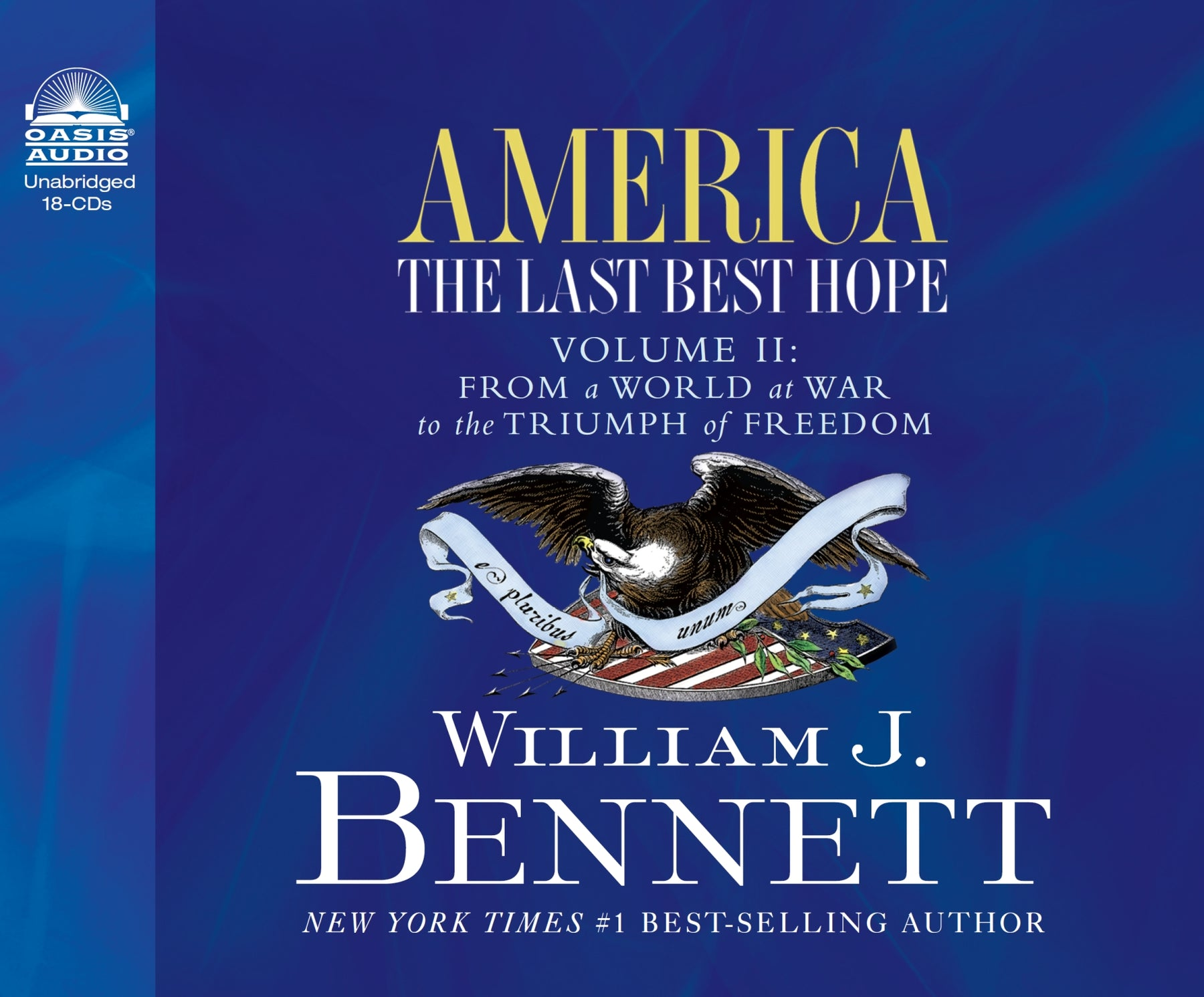 America: The Last Best Hope (Volume II) (Library Edition)