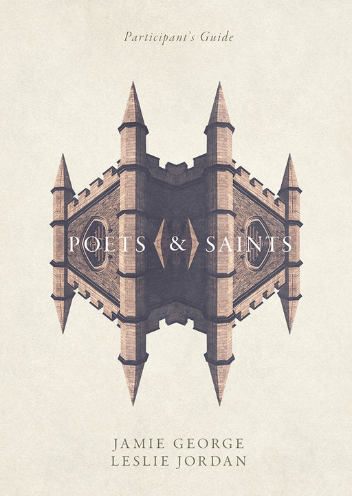 Poets and Saints Participant's Guide