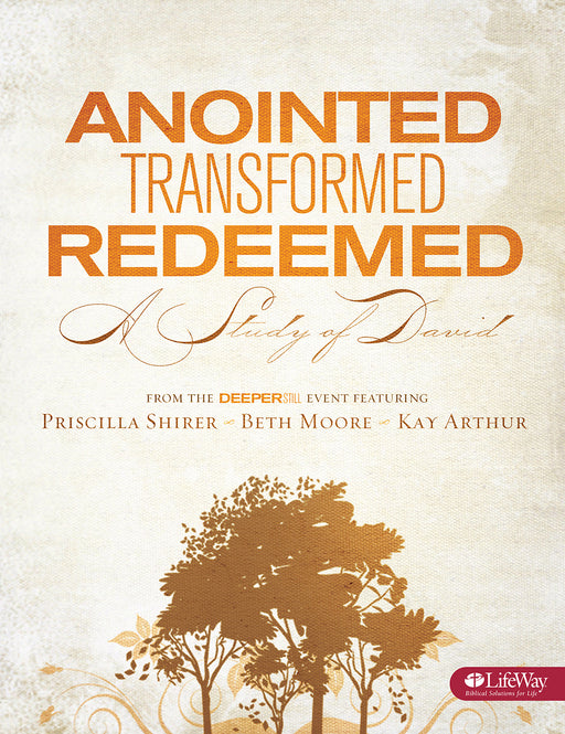 Anointed, Transformed, Redeemed - Bible Study Book