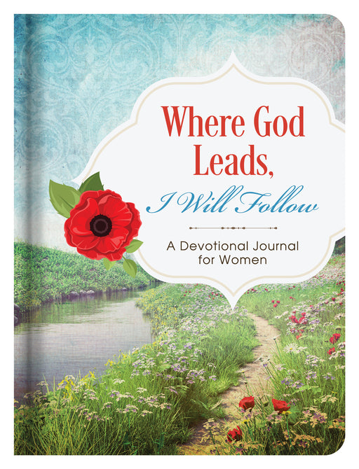 Where God Leads, I Will Follow Journal