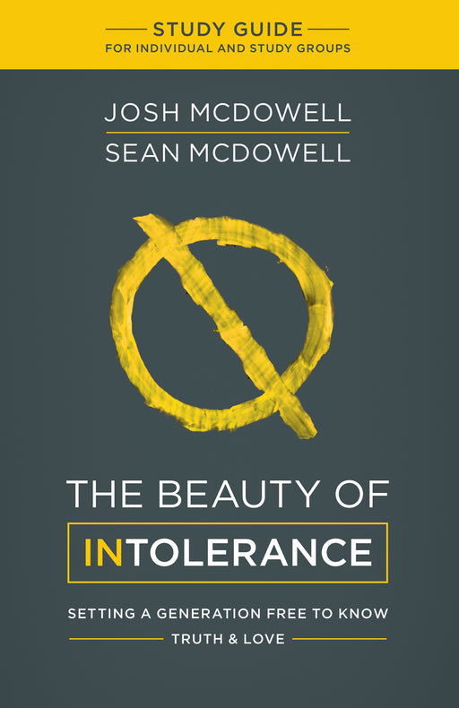 The Beauty of Intolerance Study Guide