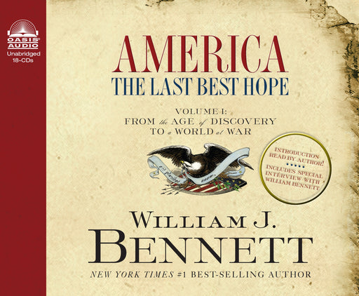 America: The Last Best Hope (Volume I) (Library Edition)