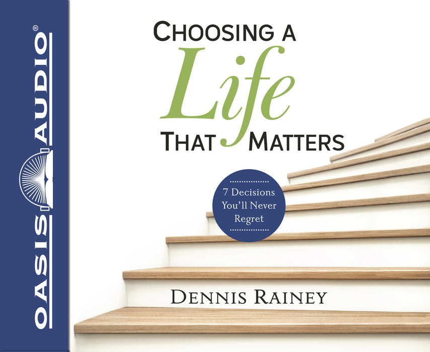 Choosing a Life That Matters (Library Edition)