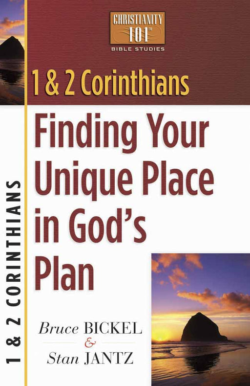 1 & 2 Corinthians: Finding Your Unique Place in God's Plan