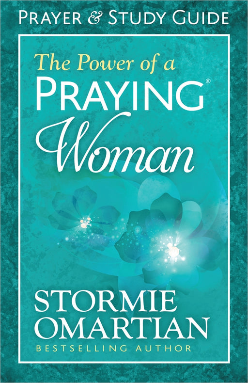 The Power of a Praying® Woman Prayer and Study Guide