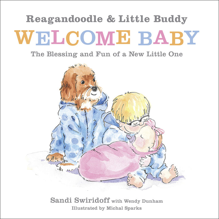 Reagandoodle and Little Buddy Welcome Baby