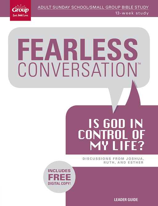 Fearless Conversation: Is God in Control of My Life?