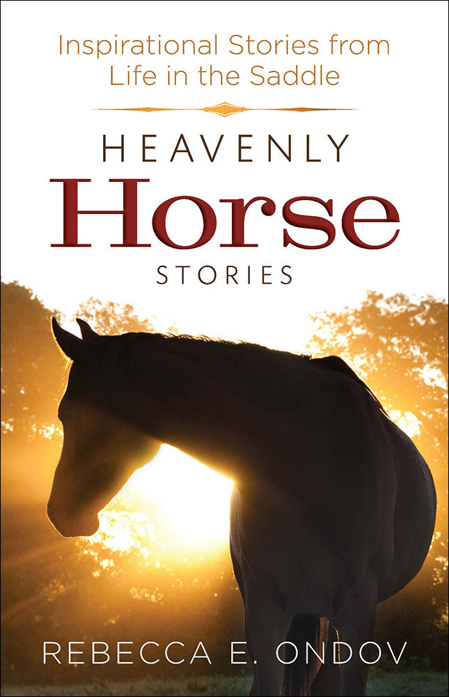 Heavenly Horse Stories