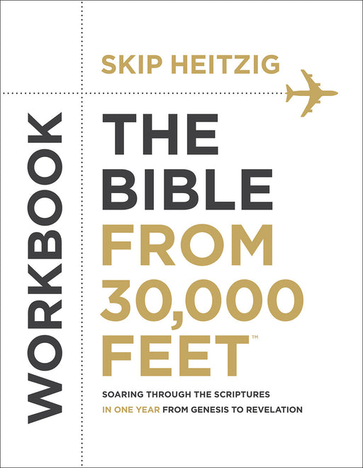 The Bible from 30,000 Feet Workbook