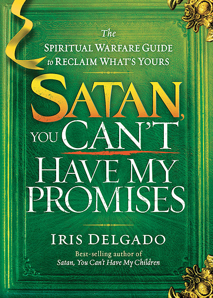 Satan, You Can't Have My Promises
