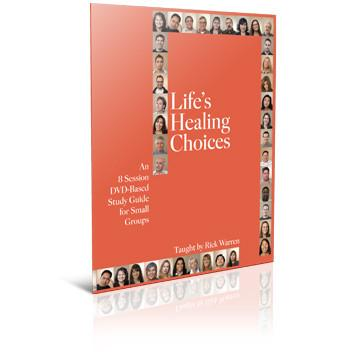 Life's Healing Choices Small Group Study Guide: 8-sessions