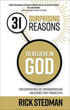 31 Surprising Reasons to Believe in God